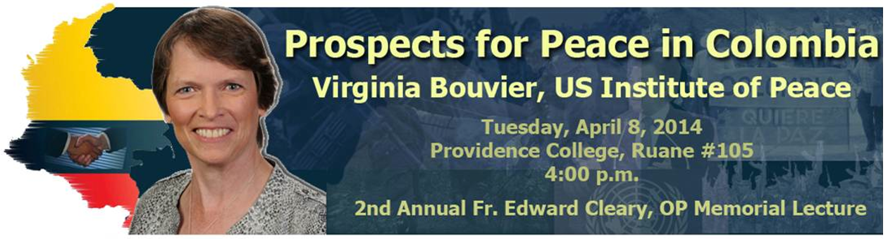 2014 Cleary Lecture: Prospects for Peace in Colombia by Virginia M. Bouvier