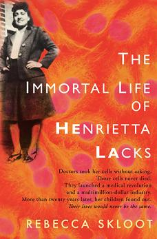 The Immortal Life of Henrietta Lacks (Class of 2016)