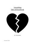 Astonishing Tales of Heartbreak by Toni Rendon