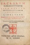 Sacrarum caeremoniarum, sive rituum ecclesiasticorum S. Rom. Ecclesiae. (Rites of the Roman Church.) - Frontispiece