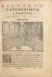 Sacrarum caeremoniarum, sive rituum ecclesiasticorum S. Rom. Ecclesiae. (Rites of the Roman Church.) - Sectio Prima