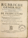 Rubiche Generali (General Rubrics for the Recitation of the Office according to the Rite of the Order of Preachers) - Frontispiece