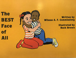 The Best Face Of All: Book Written By Wilesse A. F. Comissiong by Wilesse A. F. Comissiong