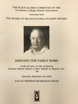 Bringing The Family Home: A Tribute Dinner Dance To The Life Of Reverend Robert A. Morris, O.P.