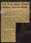 Fall River Major Named Military Aide to Nixon - News Clipping