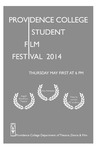 Student Film Festival 2014 Playbill by Providence College