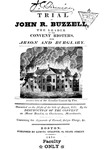 Trial of John R. Buzzell by Lemuel Shaw LL.D.